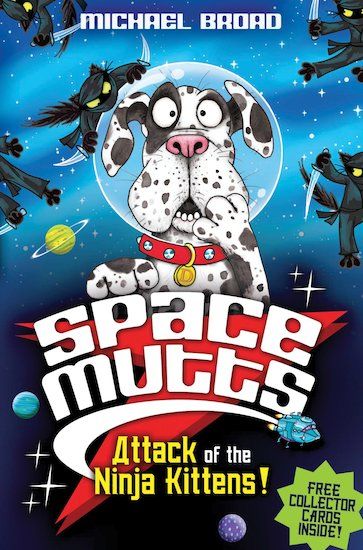 Spacemutts: Attack of the Ninja Kittens!
