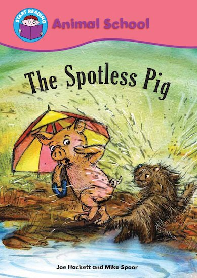 Animal School: The Spotless Pig