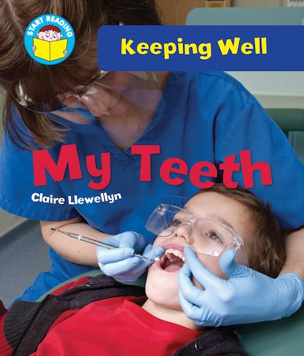 Keeping Well - My Teeth