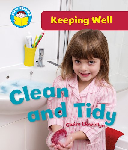 Keeping Well - Clean and Tidy
