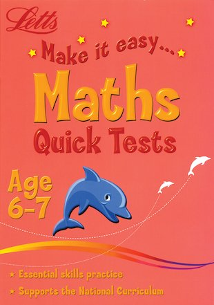 Make It Easy: Maths Quick Tests (Age 6-7)