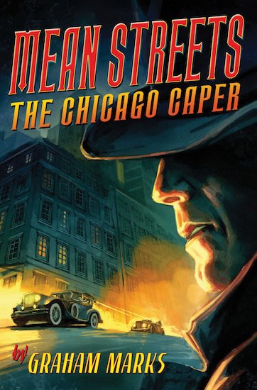 Mean Streets: The Chicago Caper