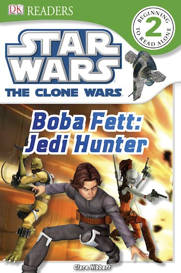 Star Wars: The Clone Wars: Boba Fett - Jedi Hunter