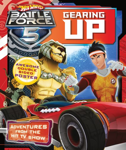 Hot Wheels: Battle Force 5 - Gearing Up