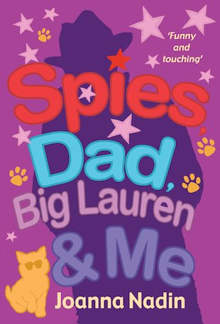 Spies, Dad, Big Lauren and Me