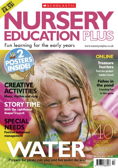 Nursery Education Plus Magazine – February 2011 Edition