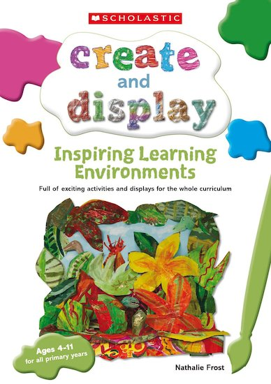 Inspiring Learning Environments (Teacher Resource)