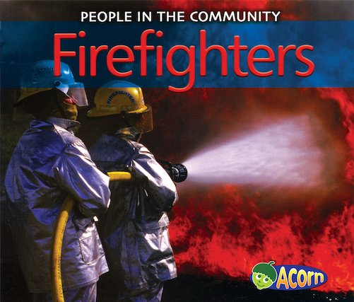 People in the Community: Firefighters