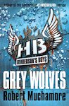 Henderson's Boys: Grey Wolves