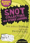 Snot Collectors and Spider Ladders