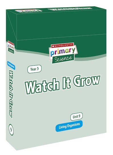 Scholastic Primary Science: Living Organisms Year 3 Pack - Watch It Grow