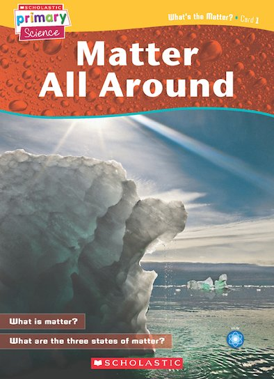 Matter and Energy - What's the Matter? Lesson Cards