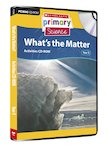 Matter and Energy - What's the Matter? Activities CD-ROM