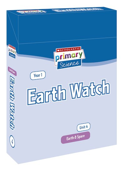 Scholastic Primary Science: Earth and Space Year 1 Pack - Earth Watch