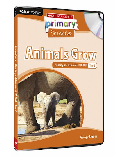 Living Organisms - Animals Grow Planning and Assessment CD-ROM