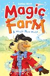 Magic Farm: A Whole New World