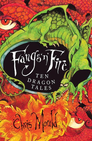 Fangs 'n' Fire: Ten Dragon Tales