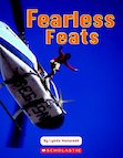 Fearless Feats