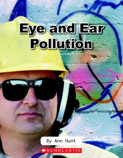 Eye and Ear Pollution
