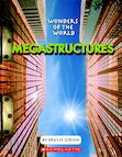 Wonders of the World - Megastructures