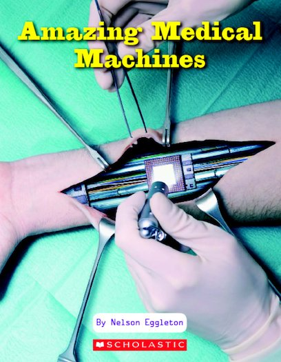 Amazing Medical Machines