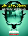 An Idea Seed - Inventions That Change Our Lives