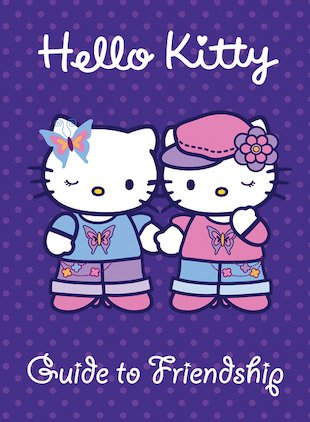 Hello Kitty Guide to Friendship