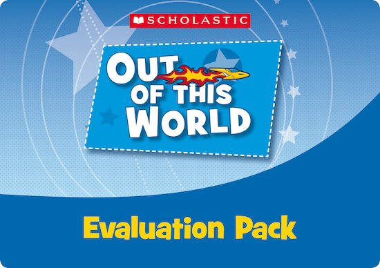 Out of this World Evaluation Pack