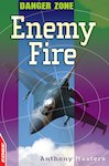 Danger Zone: Enemy Fire