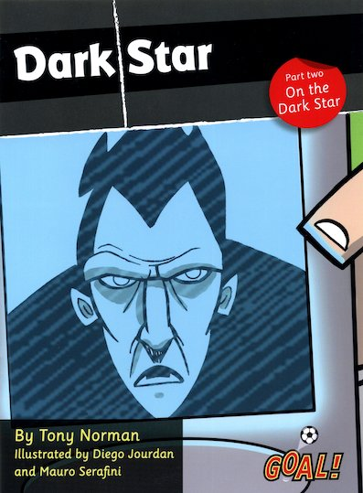 Goal! Dark Star: Part Two - On the Dark Star