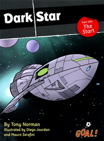Goal! Dark Star: Part One - The Start