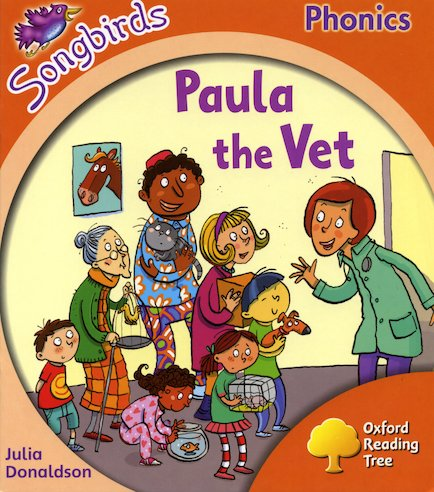 Songbirds: Stage 6: Paula the Vet