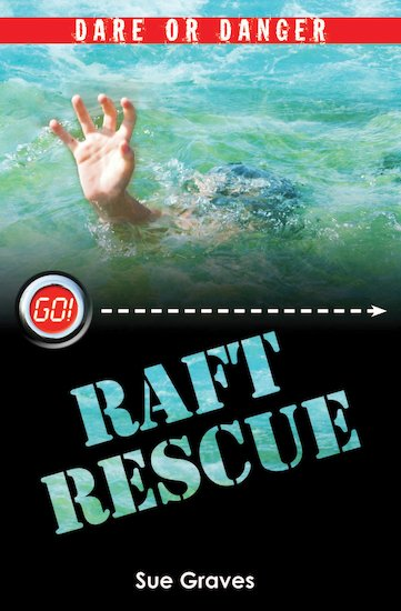 Barrington Stoke: Go! Dare or Danger - Raft Rescue