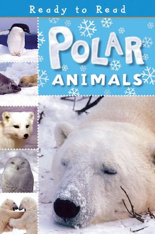 Ready to Read: Polar Animals
