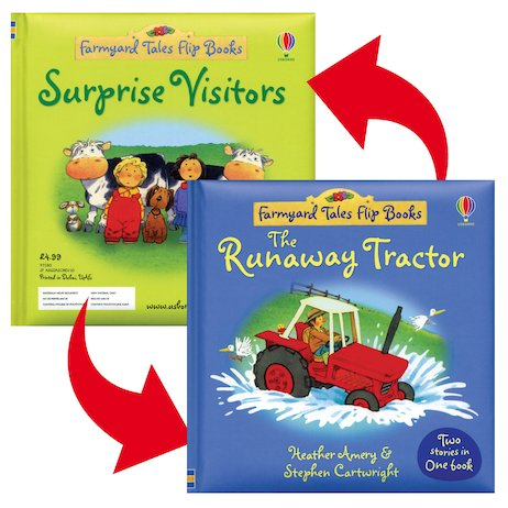 Farmyard Tales Flip Books: The Runaway Tractor/Surprise Visitors