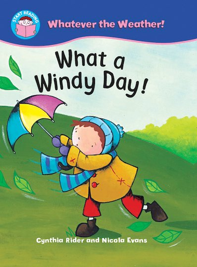 Whatever the Weather! What a Windy Day!