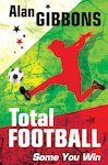 Total Football: Some You Win