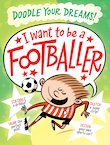I Want To Be a Footballer