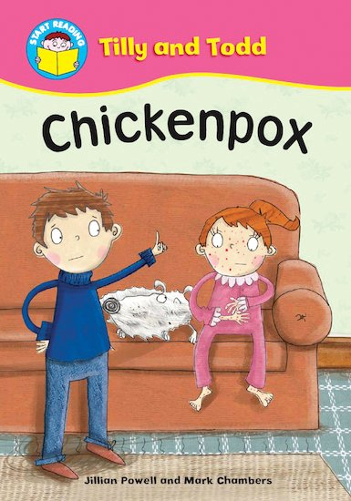 Tilly and Todd - Chicken Pox