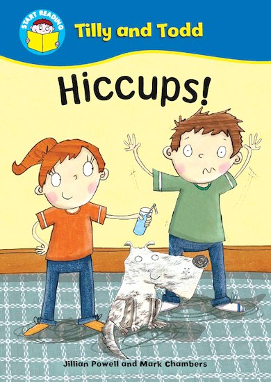 Tilly and Todd - Hiccups!