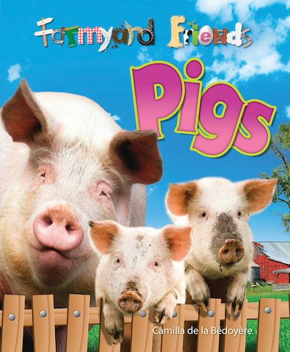 Farmyard Friends: Pigs