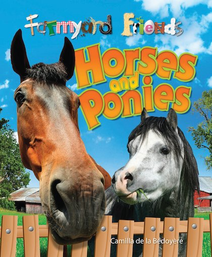 Farmyard Friends: Horses and Ponies