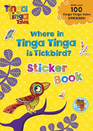 Tinga Tinga Tales: Where in Tinga Tinga is Tickbird? Sticker Book