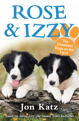 Rose and Izzy: The Cheekiest Dogs on the Farm