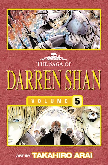 The Saga of Darren Shan Graphic Novel: Volume 5 - Trials of Death