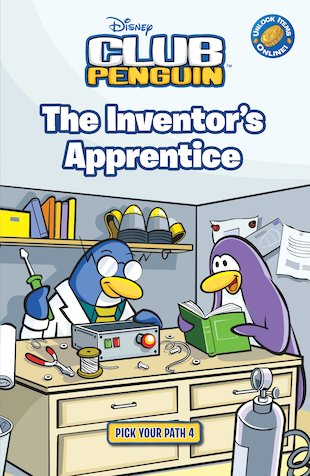 Club Penguin: Pick Your Path: The Inventor's Apprentice