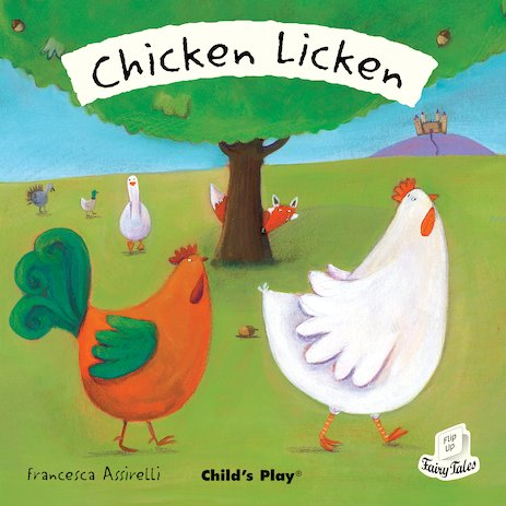 Flip-Up Fairy Tales: Chicken Licken
