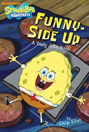 SpongeBob: Funny-Side Up Joke Book