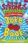 Jeremy Strong's Classroom Chaos Joke Book