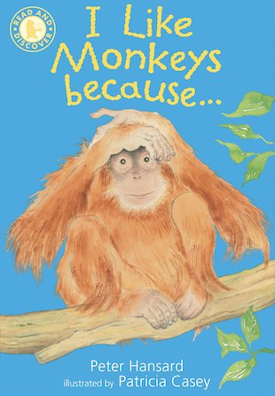 Read and Discover: I Like Monkeys Because...